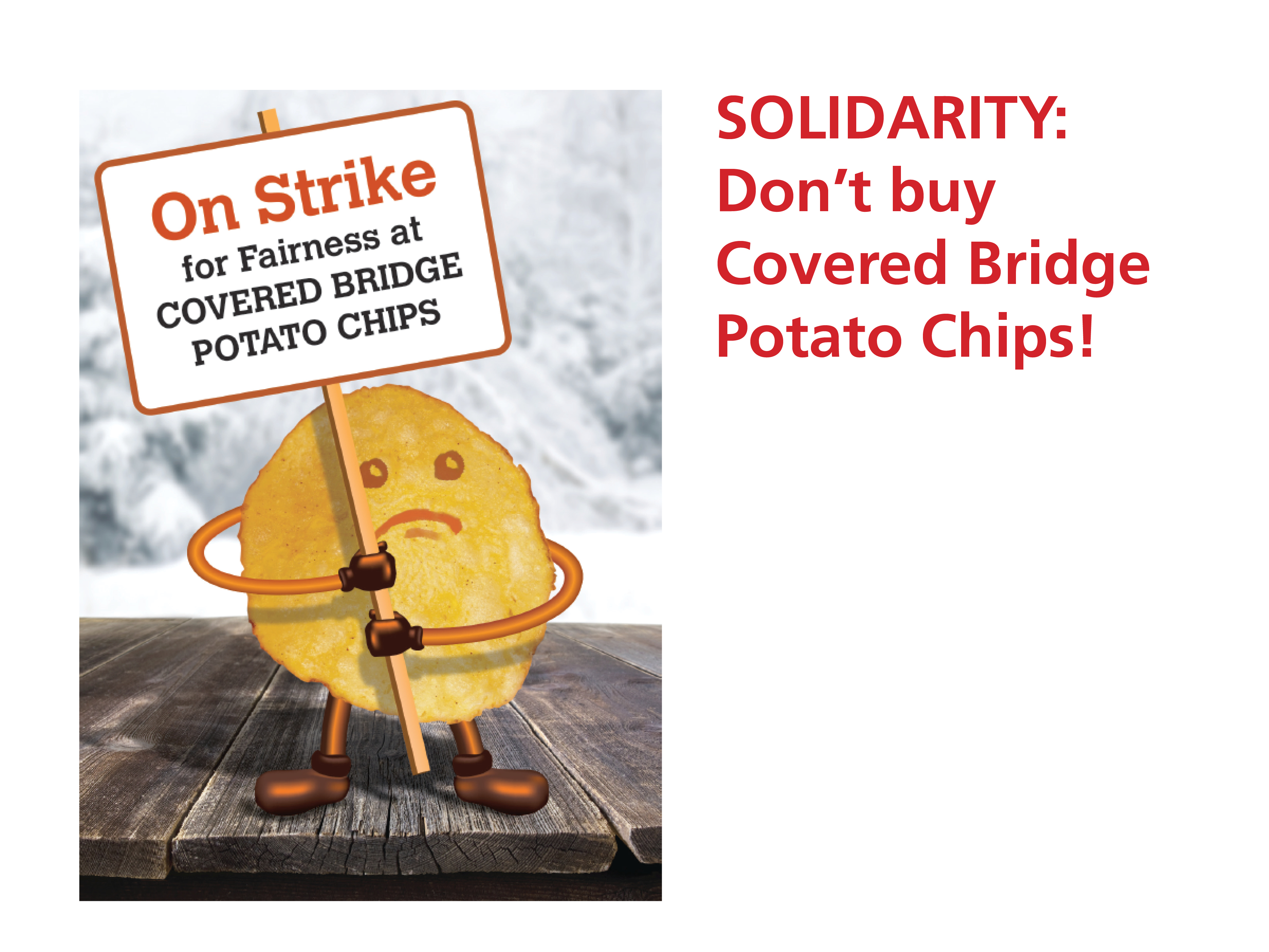 Covered Bridge Potato Chips workers are on strike